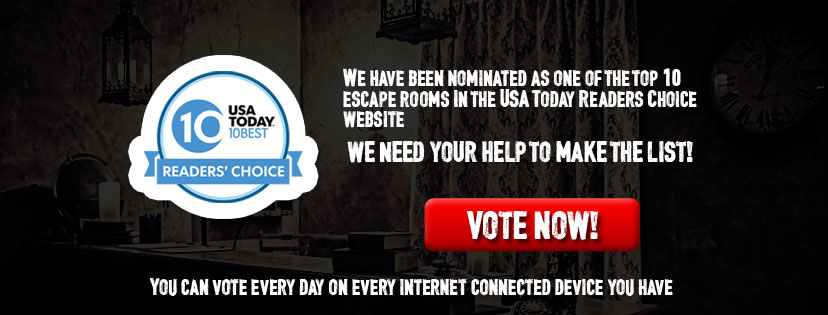 We have been nominated as one of the top 10 escape rooms in the nation! Help us make the list!