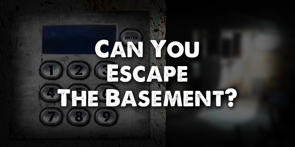 Can you escape the basement? Take the quick test.